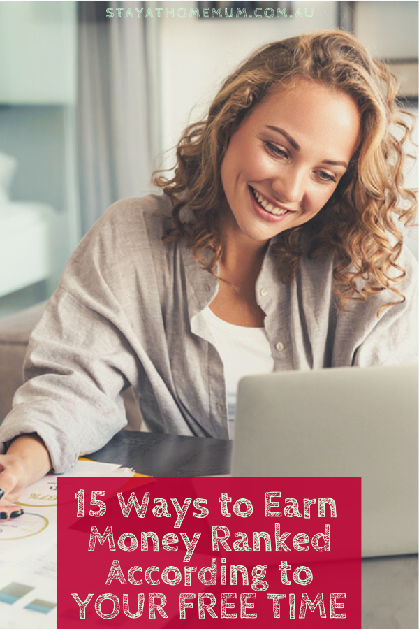 15 Ways to Earn Money Ranked According to Your Free Time   Stay At Home Mum