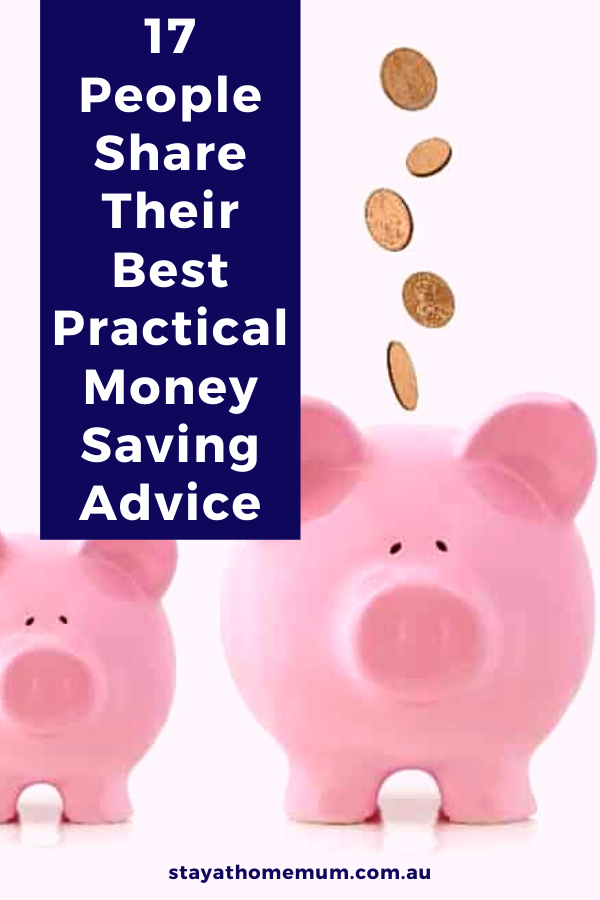 17 People Share Their Best Practical Money Saving Advice | Stay At Home Mum