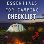 45 Essentials For Camping Checklist