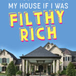 19 Things I'd Buy For My House If I was Filthy Rich