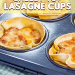 Cheesy Top Lasagne Cups
