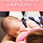 Whats That Baby Of Yours Drinking   Stay at Home Mum.com.au