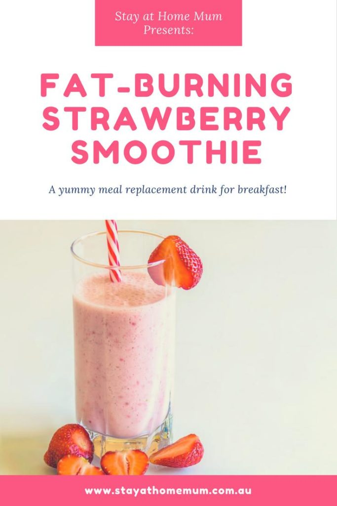 fat burning strawberry smoothie | Stay at Home Mum