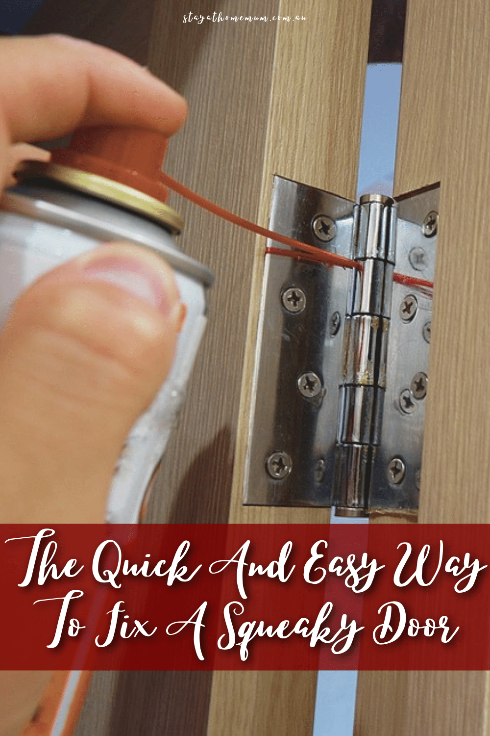 The Quick And Easy Way To Fix A Squeaky Door Pinnable