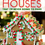 65+ Incredible Gingerbread Houses That I'm Never Going to Make