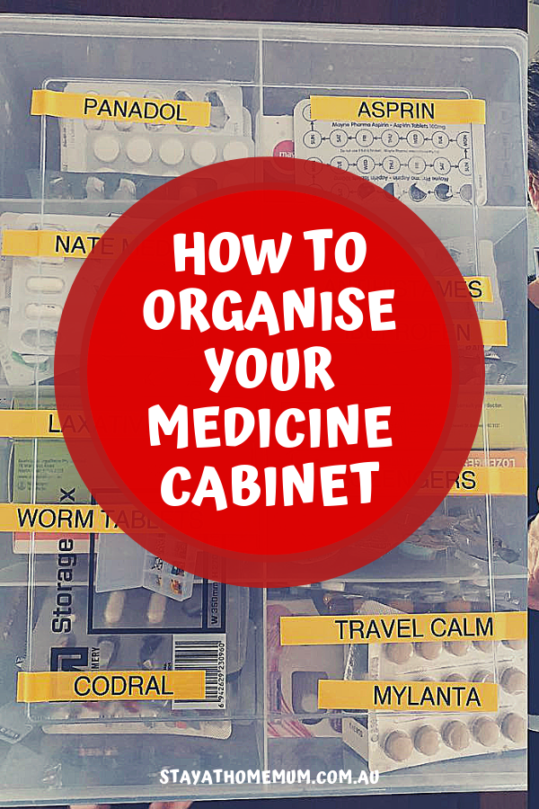 How To Organise Your Medicine Cabinet | Stay at Home Mum
