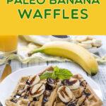 Paleo Banana Waffles