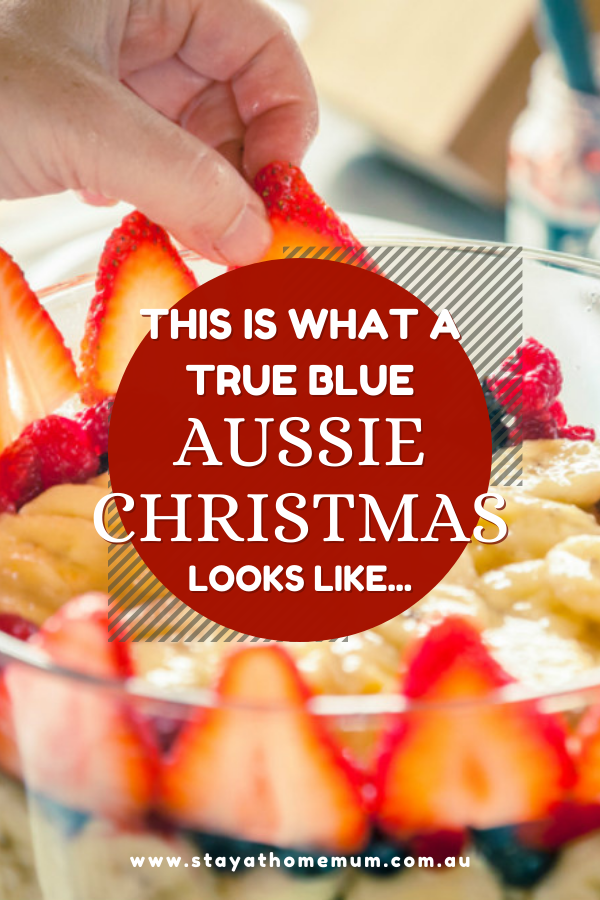 This Is What A True Blue Aussie Christmas Looks Like... | Stay at Home Mum