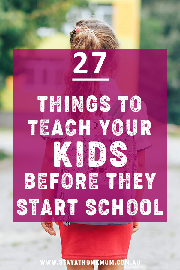 27 Things to Teach Your Kids Before They Start School