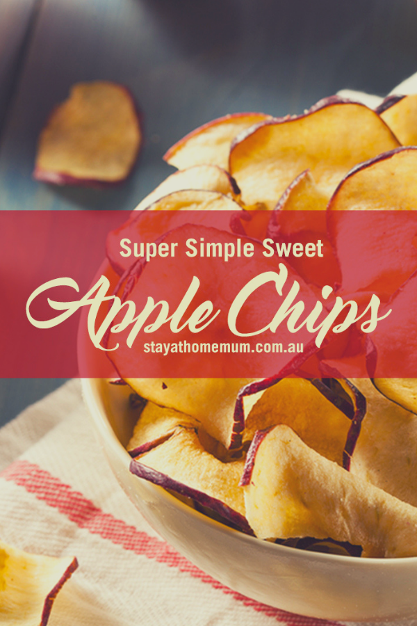 Super Simple Sweet Apple Chips