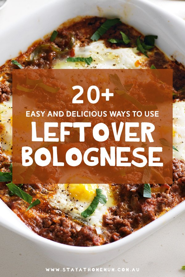 20+ Easy and Delicious Ways To Use Leftover Bolognese | Stay at Home Mum