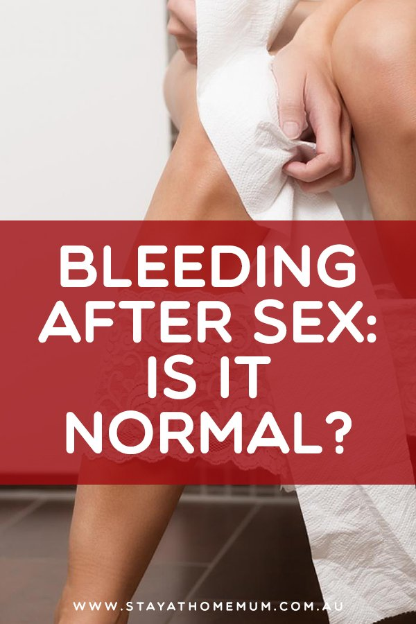 Bleeding After Sex: Is it Normal? | Stay At Home Mum