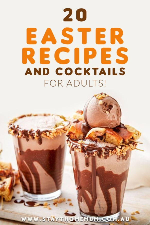 20 Easter Recipes and Cocktails for Adults | Stay At Home Mum