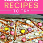 9 Decadent Easter Recipes to Try