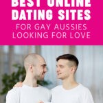 10 Best Online Dating Sites for Gay Aussies Looking for Love
