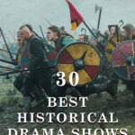 30 Best Historical Drama Shows on TV