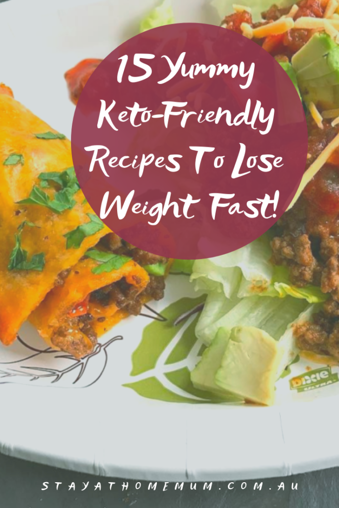 15 Yummy Keto-Friendly Recipes To Lose Weight Fast!