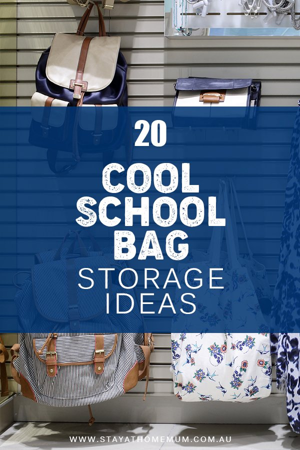 20 Cool School Bag Storage Ideas