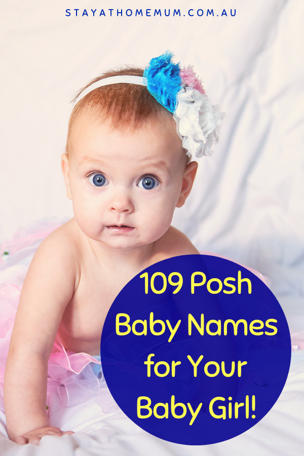 109 Posh Baby Names For Your Baby Girl