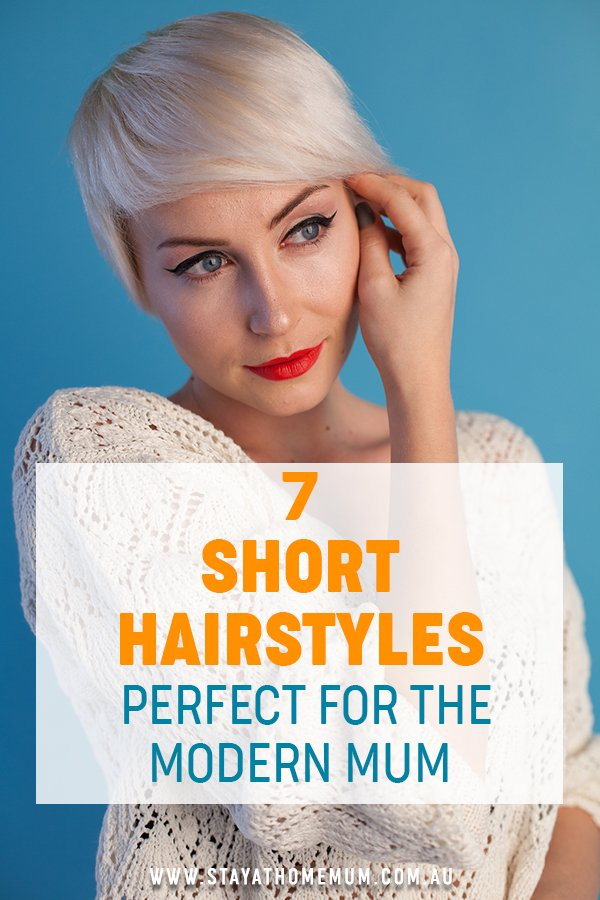 7 Short Hairstyles Perfect For the Modern Mum