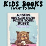 33 Totally Inappropriate Kids Books I Want to Own