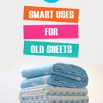10 Smart Uses For Old Sheets | Stay at Home Mum.com.au