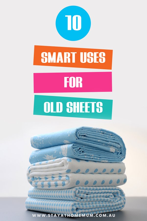 10 Smart Uses For Old Sheets | Stay at Home Mum