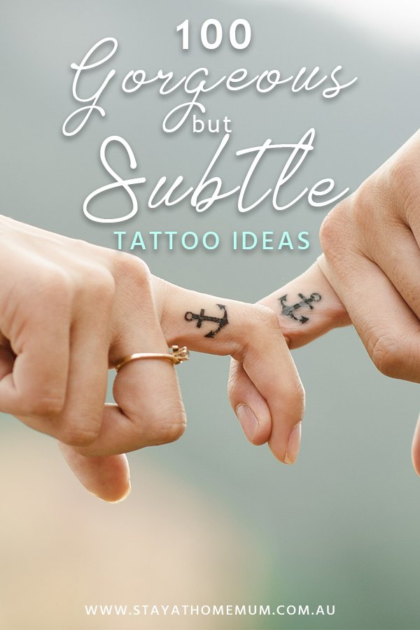 100 Gorgeous but Subtle Tattoo Ideas