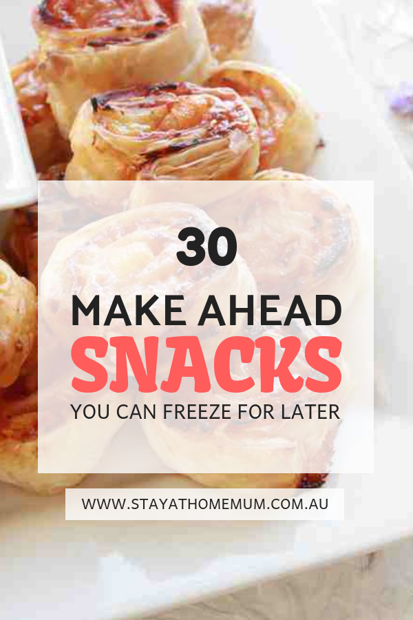 Snacks You Can Freeze For Later | Stay at Home Mum