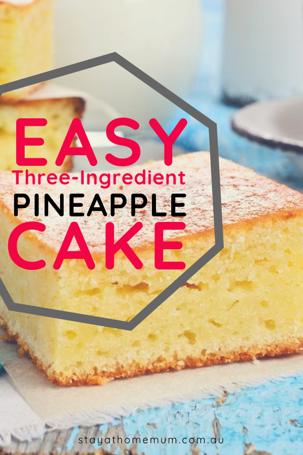 Easy Three-Ingredient Pineapple Cake