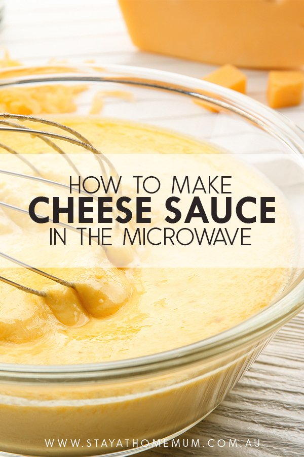 How to Make Cheese Sauce in the Microwave