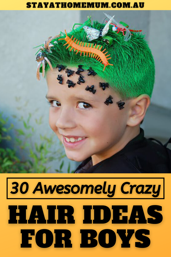 30 Awesomely Crazy Hair Ideas for Boys | Stay At Home Mum