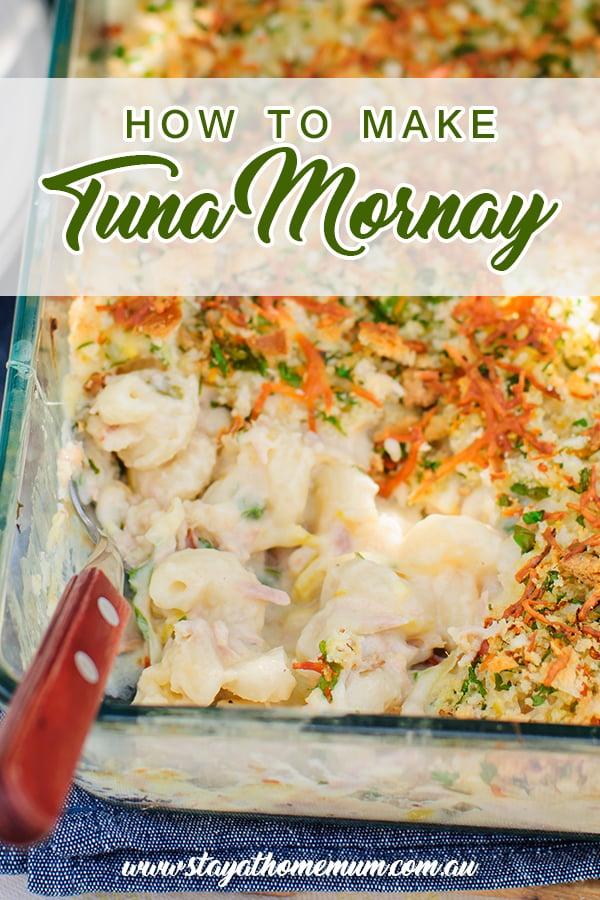 How to Make Tuna Mornay