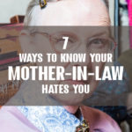 7 Ways to Know Your Mother-in-Law Hates You
