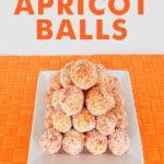 Healthy Apricot Balls