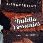 3-Ingredient Nutella Brownies - Only 3 Ingredients!