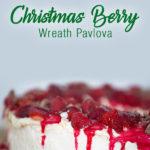 Christmas Berry Wreath Pavlova