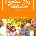 Stress-Free Christmas Day Celebration Ideas