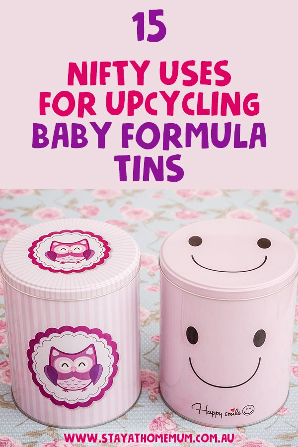15 Nifty Uses for Upcycling Baby Formula Tins