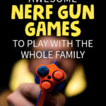 10 Awesome Nerf Gun Games To Play With The Whole Family   Stay at Home Mum.com.au