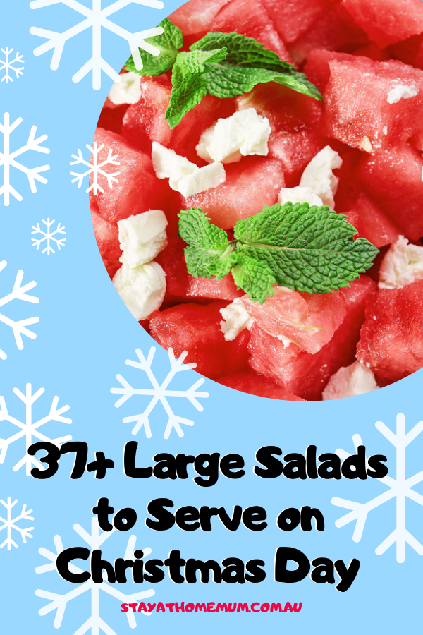 37+ Large Salads to Serve on Christmas Day | Stay at Home Mumv