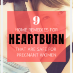 9 Home Remedies for Heartburn That Are Safe For Pregnant Women