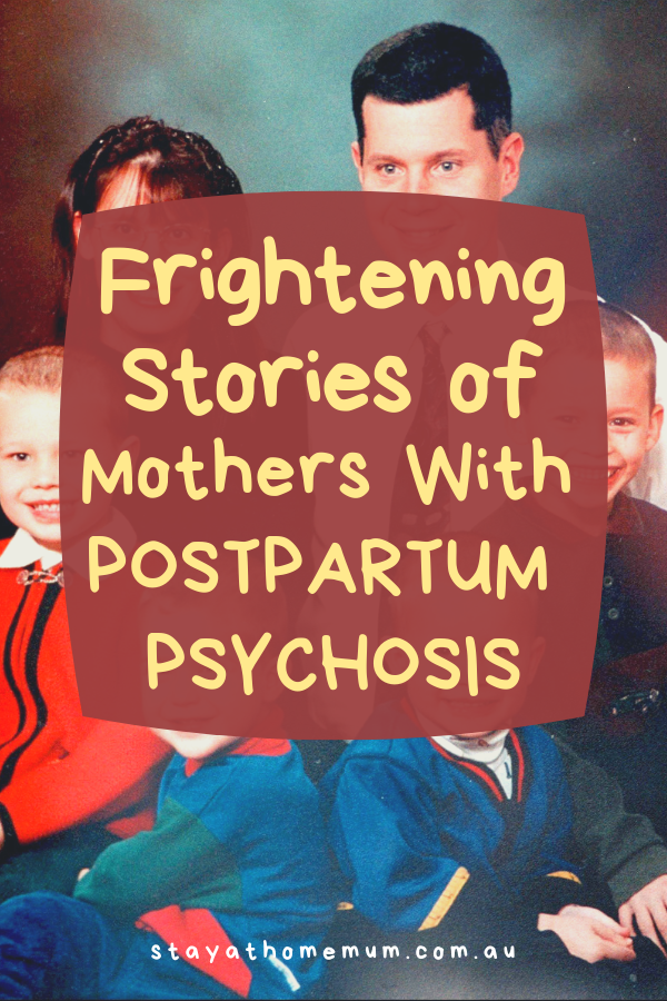 Frightening Stories of Mothers with Postpartum Psychosis | Stay at Home Mum.com.au