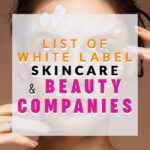 List of White Label Skincare and Beauty Companies