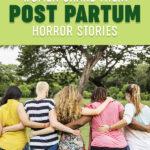 20 Women Share Their Post Partum Horror Stories