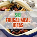 98 Frugal Meal Ideas