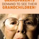 Can Grandparents Demand to See Their Grandchildren