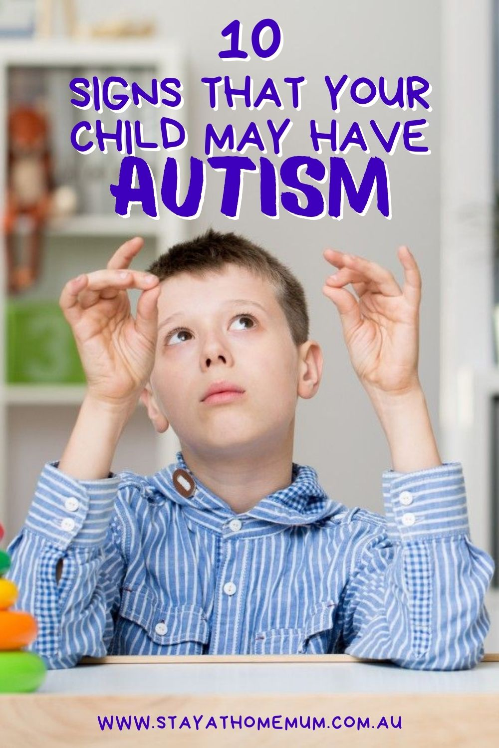 10 Signs That Your Child May Have Autism   Stay at Home Mum