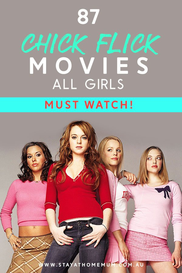 87 Chick Flick Movies All Girls MUST Watch!