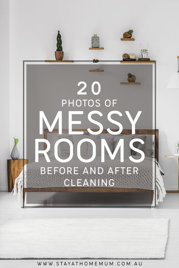 20 Photos of Messy Rooms Before and After Cleaning